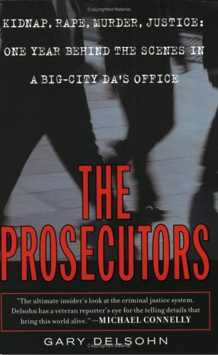 The Prosecutors, GARY DELSOHN