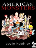 img - for American Monsters, Illustrated book / textbook / text book