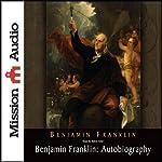 Benjamin Franklin: Autobiography | Benjamin Franklin
