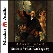 Benjamin Franklin: Autobiography | [Benjamin Franklin]