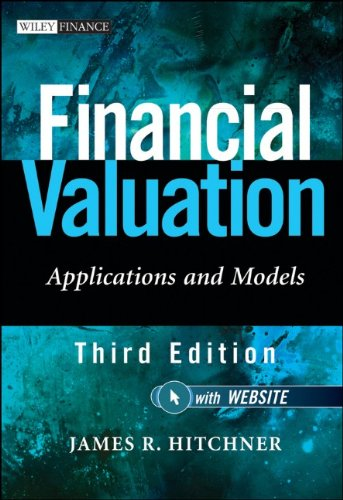 Financial Valuation: Applications and Models, 3rd Edition (Wiley Finance)
