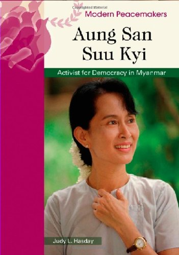 Aung San Suu Kyi: Activist for Democracy in Myanmar (Modern Peacemakers)