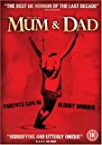 Mum And Dad [2008] [DVD]