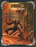 Fantastic Locations: Hellspike Prison: Dungeons & Dragons Accessory (D&D Accessory)