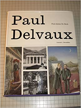 Paul delvaux l 39 homme le peintre psychologie d 39 un art for Paul delvaux le miroir