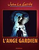 img - for L'ange gardien: Un thriller psychologique, un suspense magistral (French Edition) book / textbook / text book