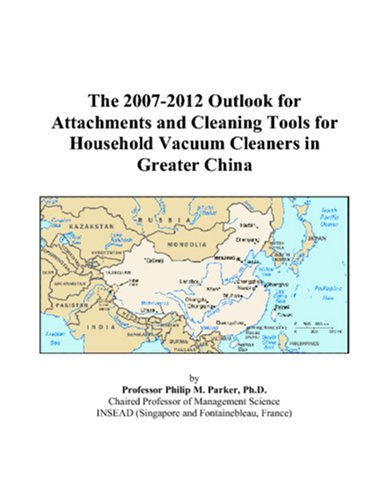 The 2007-2012 Outlook For Attachments And Cleaning Tools For Household Vacuum Cleaners In Greater China front-554389