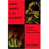 Mao, Marx, and the Market: Capitalist Adventures in Russia and China