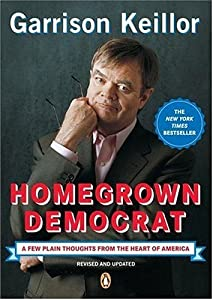 "Cover of ""Homegrown Democrat: A Few Plain..."