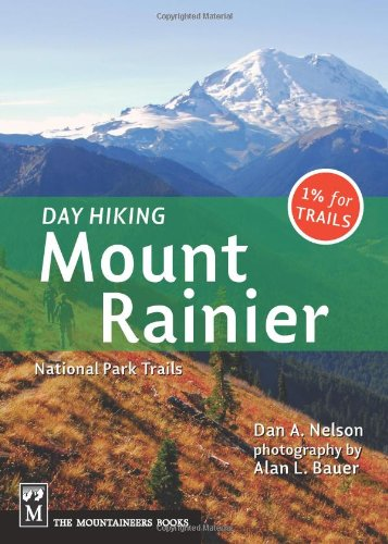 Day Hiking: Mount Rainier National Park Trails