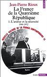 echange, troc Jean-Pierre Rioux - Nouvelle Histoire de la France contemporaine, tome 15 : La quatrième République, 1944-1952