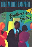 Brothers and Sisters (039913929X) by Campbell, Bebe Moore; Bebe Moore Campbell (Author)