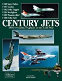 Image of Century Jets: USAF Frontline Fighters of the Cold War