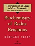 img - for Biochemistry of Redox Reactions (Metabolism of Drugs and Other Xenobiotics) book / textbook / text book