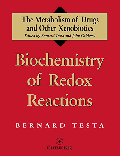 Biochemistry of Redox Reactions (Metabolism of Drugs and Other Xenobiotics)