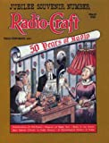 Radio-Craft: 50 Years of Radio : March 1938 (Jubilee Souvenir Number 9, Vol 9)