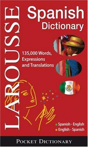 Larousse Pocket Dictionary Spanish-English / English-Spanish (Spanish Edition)