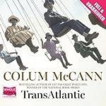 TransAtlantic | Colum McCann