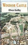 Olwen Hedley Windsor Castle