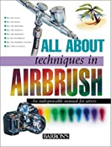 Free All About Techniques in Airbrush Ebook & PDF Download