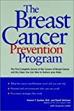 img - for The Breast Cancer Prevention Program by Epstein, Samuel S., Steinman, David, LeVert, Suzanne (1998) Paperback book / textbook / text book