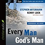 Every Man, God's Man | Stephen Arterburn,Kenny Luck