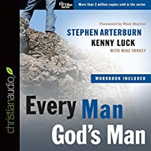 Every Man, God's Man (       UNABRIDGED) by Stephen Arterburn, Kenny Luck Narrated by John Fuller