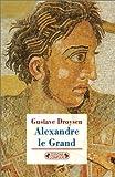 echange, troc Gustave Droysen - Alexandre le Grand
