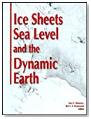 Ice Sheets, Sea Level and the Dynamic Earth (Geodynamics Series)