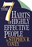 The Seven Habits of Highly Effective People: Restoring the Character Ethic (0783881150) by Covey, Stephen R.