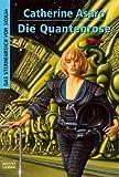 Die Quantenrose. Das Sternenreich von Skolia 06.