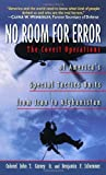 img - for By Col. John T. Carney No Room for Error: The Story Behind the USAF Special Tactics Unit (First Printing) book / textbook / text book