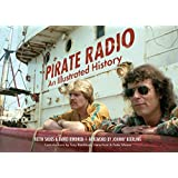 Pirate Radio: An Illustrated History (English Edition)