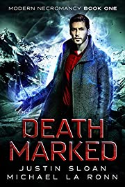 Death Marked: An Urban Fantasy Series (Modern Necromancy Book 1)