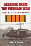 Lessons from the Vietnam War: Truths the Media Never Told You