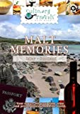 Culinary Travels Malt Memories Scotland-Islay-Laphraoig distillery/Aberfeldie-Dewar's distillery/local butcher, baker, and cheesemaker [DVD] [2012] [NTSC]