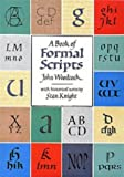 A Book of Formal Scripts (Calligraphy) (0713632453) by Woodcock, John