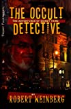 The Occult Detective (097113099X) by Robert Weinberg