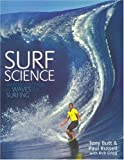 img - for By Tony Butt - Surf Science: An Introduction to Waves for Surfing: 1st (first) Edition book / textbook / text book