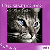 Music for Cats and Friends, Vol. 5