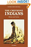 The Cheyenne Indians, Vol. 1: History and Society