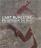 echange, troc David Lewis-Williams - L'Art rupestre en Afrique du Sud : Mystérieuses images du Drakensberg