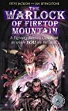 Steve Jackson The Warlock of Firetop Mountain (Fighting Fantasy Gamebook 1)