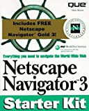 img - for Netscape Navigator 3 Starter Kit - PC Version book / textbook / text book