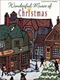 Wonderful Music of Christmas: Piano/Vocal/Chords