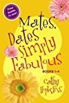 Mates, Dates Simply Fabulous
