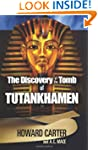 The Discovery of the Tomb of Tutankha...