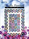 Double Pinwheel Quilt (Quilt in a Day) (0922705992) by Burns, Eleanor