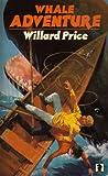 Whale Adventure (Knight Books) (0340172185) by Willard Price