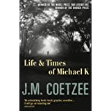 Life and Times of Michael Kby J M Coetzee